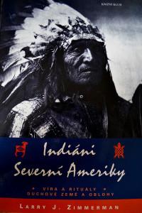 Kniha Indiáni Severní Ameriky. Foto: Barbora Šajmovičová
